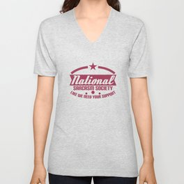 """""""National Sarcasm Society Like We Need Your Support"""" tee designs. Made perfectly for ironic peoples! Unisex V-Neck"""