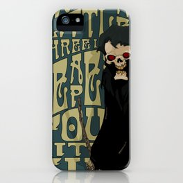 One Little Two Little Three Little Reapers... iPhone Case