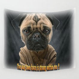 Pug love force  Wall Tapestry