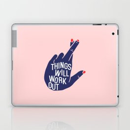Things will work out Laptop & iPad Skin