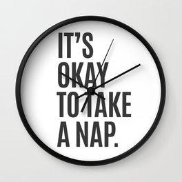 It's Okay To Take A Nap Wall Clock