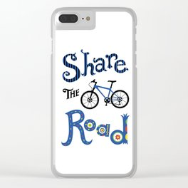 Share the Road Clear iPhone Case