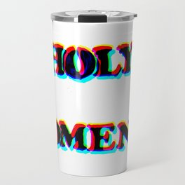 HOLY MOMENT Travel Mug