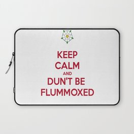 Keep Calm and Dun't Be Flummoxed Laptop Sleeve