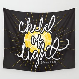 "EPHESIANS 5:8-10 ""CHILD OF LIGHT"" (dark) Wall Tapestry"