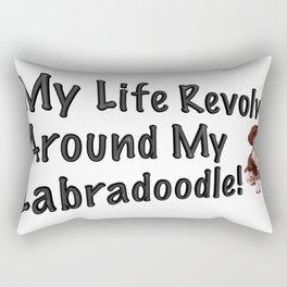 My Life Revolves Around My Labradoodle! Rectangular Pillow