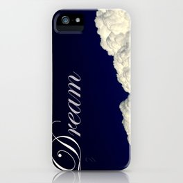 Dreaming Without Limits iPhone Case