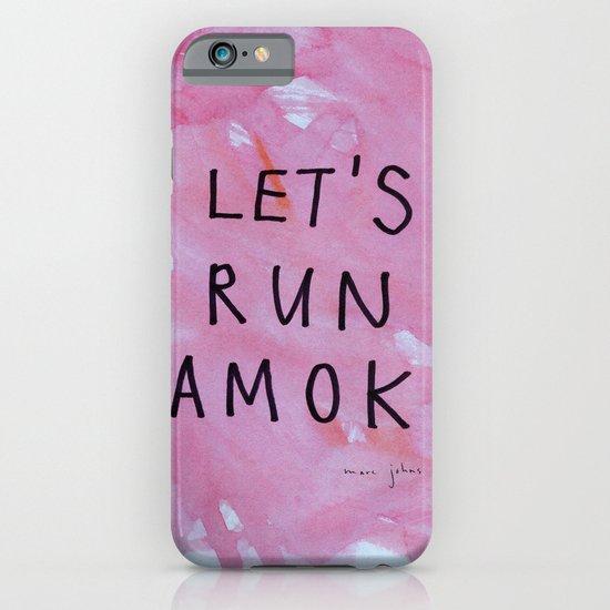 let's run amok iPhone & iPod Case