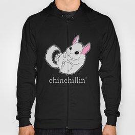 Chinchillin Hoody
