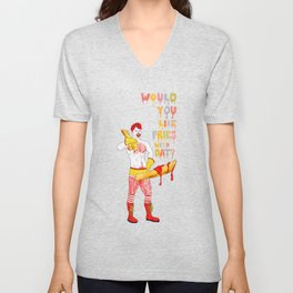Would You Like Fries With Dat? Unisex V-Neck