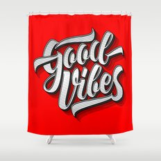 Good Vibes 2016 Shower Curtain