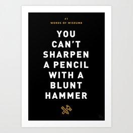 Words of Wisdumb #1 Art Print