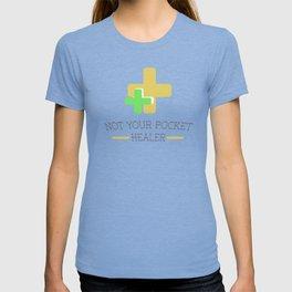 Not Your Pocket Healer T-shirt