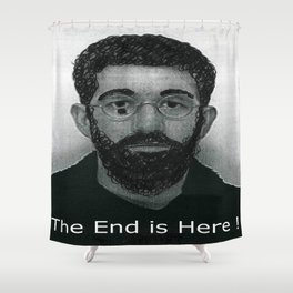 End it now Shower Curtain