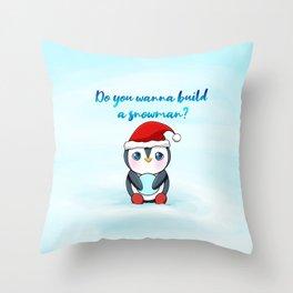 Christmas - Do you wanna build a snowman? Throw Pillow