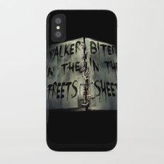 Walker in the Streets, Biter in the Sheets Slim Case iPhone X