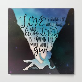 The Love That Split The World - Being Loved Metal Print