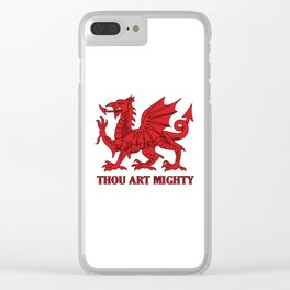 Thou Art Mighty Red Dragon Welsh Rugby Clear iPhone Case