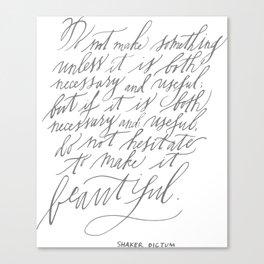 Shaker Dictum (Calligraphy) Canvas Print