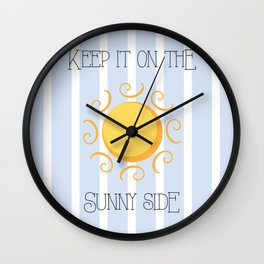 Keep it on the sunny side! Wall Clock