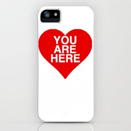 You Are Here in My Heart iPhone Case