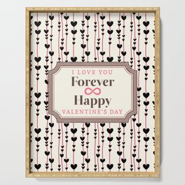 I Love You Forever Happy Valentine's Day Serving Tray