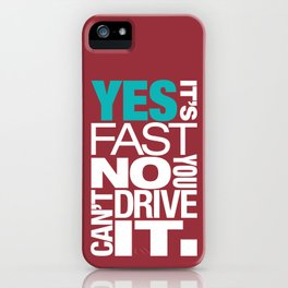 Yes it's fast No you can't drive it v2 HQvector iPhone Case