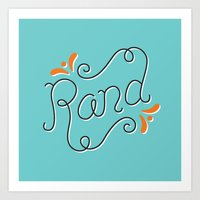 lettering Art Prints featuring Rand Lettering by janna barrett