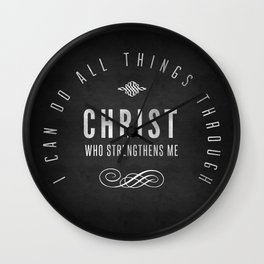 I Can Do All Things Through Christ - Philippians 4:13 Wall Clock