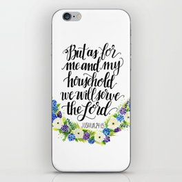 Serve the Lord - Joshua 24:15 iPhone Skin