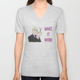 Tim Gunn - Make It Work Unisex V-Neck