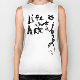 Life is short Art is long Biker Tank