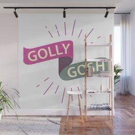 Golly Gosh! Wall Mural