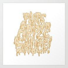 Pure Applesauce!  Art Print