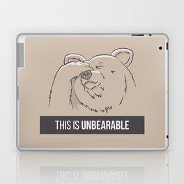 This Is Unbearable Laptop & iPad Skin