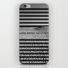 ALONE AMONG THE OTHERS iPhone & iPod Skin