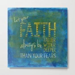 Faith vs Fear Metal Print