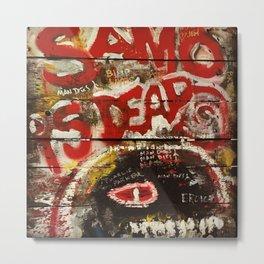 Samo is Dead Metal Print