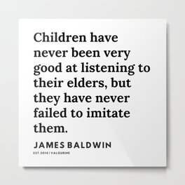 5    |James Baldwin Quotes |  200626 | Black Writers | Motivation Quotes For Life Metal Print