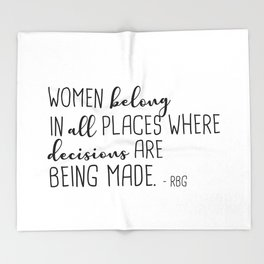 Women belong in all places Throw Blanket