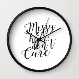 Funny Messy Hair Don't Care Quote Funny Wall Art Printable Typography Print Bathroom Decor Quote Wall Clock