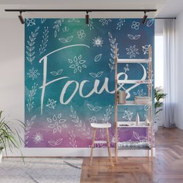 Blue Teal Purple Focus Meditation Spirituality Sucess Typography Floral Illustrations Quote Art Wall Mural