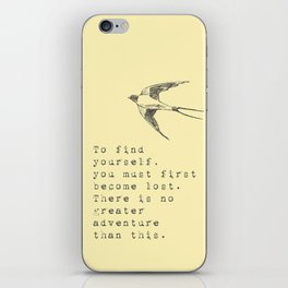 To find yourself, you must first become lost. - Van Vuren Collection iPhone Skin