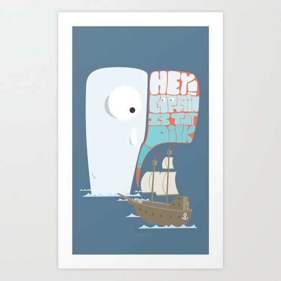 Is that dick ! Art Print