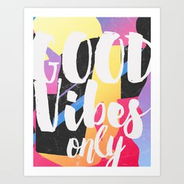 Good vibes only color box Art Print