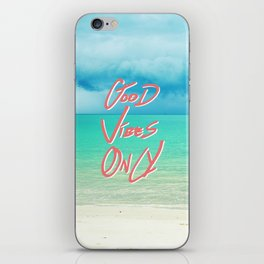 """""""Good Vibes Only""""  Quote - Turquoise Tropical Sandy Beach iPhone Skin"""