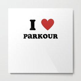 I Love Parkour Metal Print
