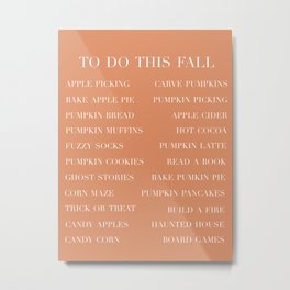 to do this fall list Metal Print
