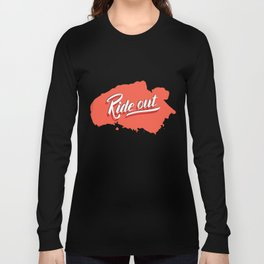 Ride out Long Sleeve T-shirt