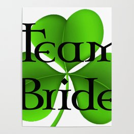 Team Bride Celtic Poster